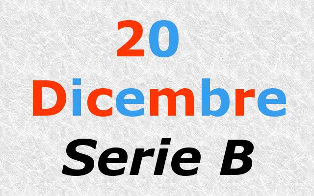 20 Dicembre - Serie B